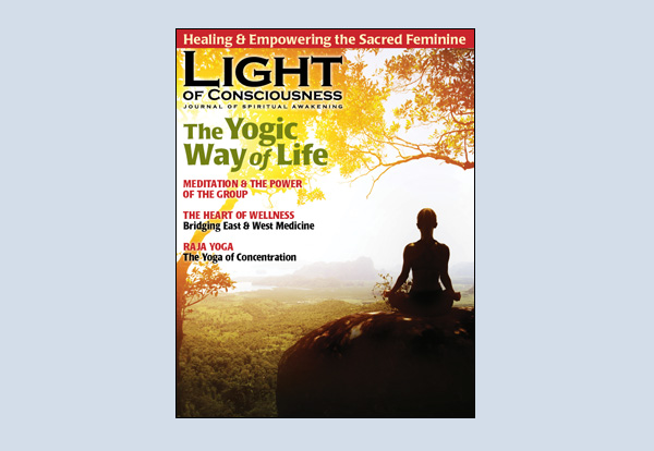Subscribe, Renew or give the Light of Consciousness Magazine as a Gift