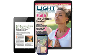 Subscribe and Enjoy Light of Consciousness Digital Edition