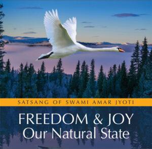 Previous Satsangs by Swami Amar Jyoti
